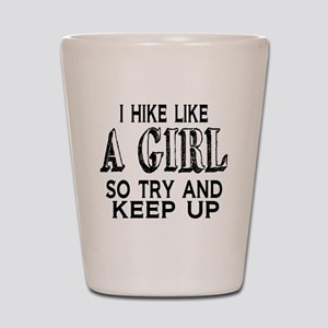 Hike Like a Girl Shot Glass