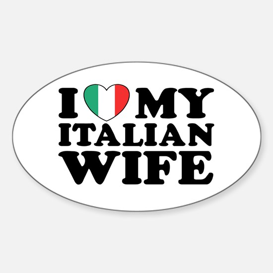 I Love My Italian Wife Oval Decal