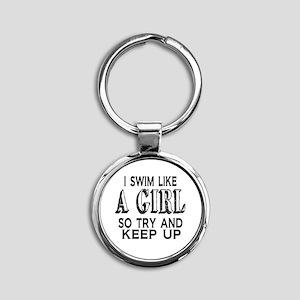 Swim Like a Girl Round Keychain