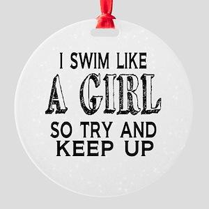 Swim Like a Girl Round Ornament