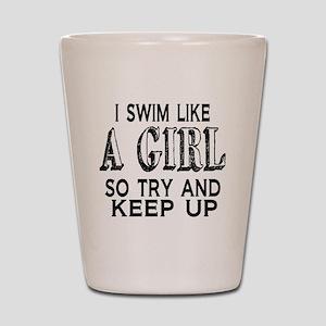 Swim Like a Girl Shot Glass