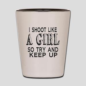 Shoot Like a Girl Shot Glass