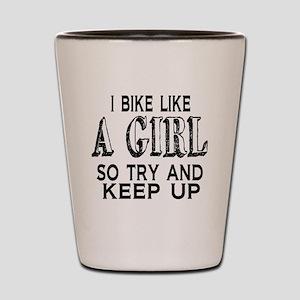 Bike Like a Girl Shot Glass
