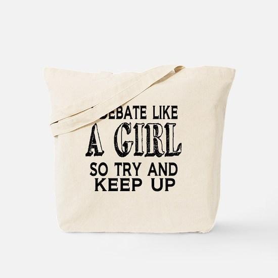 Debate Like a Girl Tote Bag