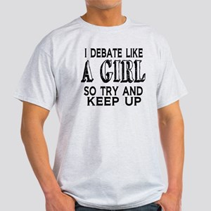 Debate Like a Girl Light T-Shirt