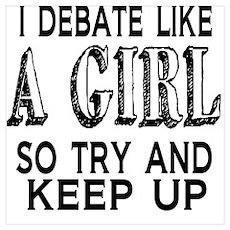 Debate Like a Girl Poster