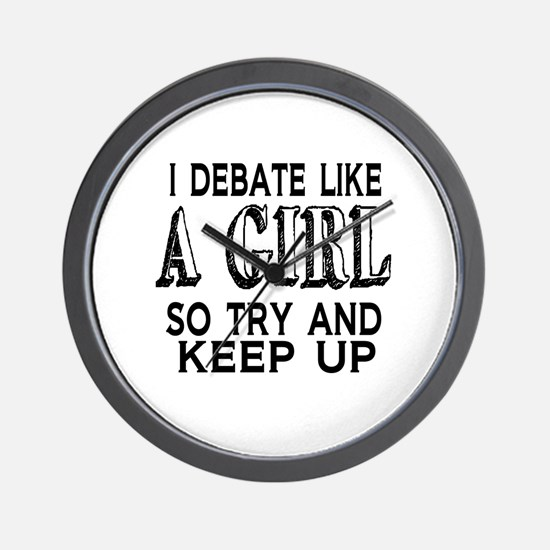 Debate Like a Girl Wall Clock