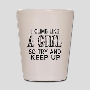 Climb Like a Girl Shot Glass