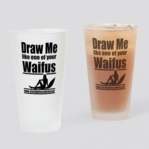 Draw me like one of your waifus Drinking Glass