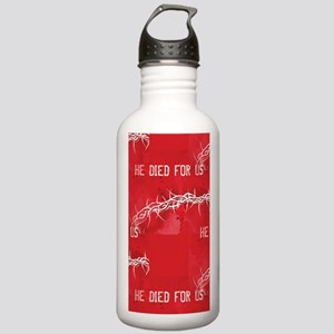 he died for us Stainless Water Bottle 1.0L