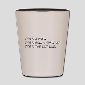This Is a Haiku Shot Glass