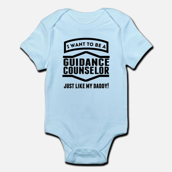 Guidance Counselor Just Like My Daddy Body Suit