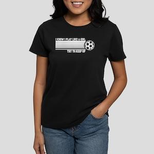 Play Like A Girl Soccer Women's Dark T-Shirt