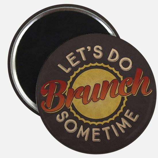 Let's Do Brunch Sometime Magnets