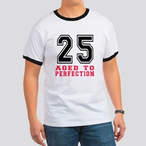 25 Aged To Perfection Birthday Designs Ringer T