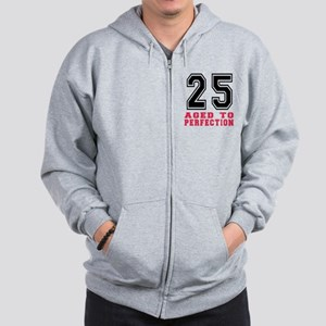 25 Aged To Perfection Birthday Designs Zip Hoodie