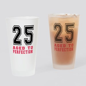 25 Aged To Perfection Birthday Desi Drinking Glass