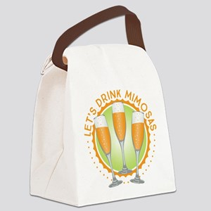 Let's Drink Mimosas Canvas Lunch Bag
