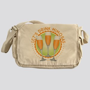 Let's Drink Mimosas Messenger Bag