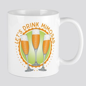 Let's Drink Mimosas Mugs