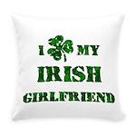 Irish Girlfriend Everyday Pillow