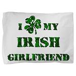 Irish Girlfriend Pillow Sham