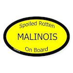 Spoiled Malinois On Board Oval Sticker