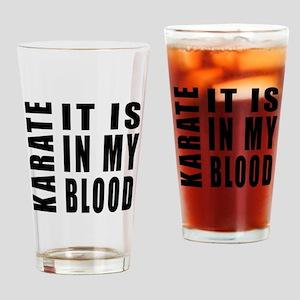 Karate it is in my blood Drinking Glass