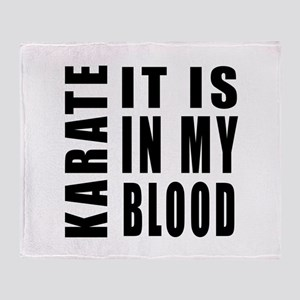 Karate it is in my blood Throw Blanket