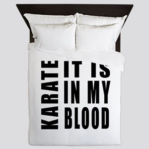 Karate it is in my blood Queen Duvet