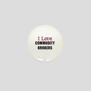 I Love COMMODITY BROKERS Mini Button