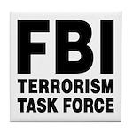 FBI Terrorism Task Force Tile Coaster