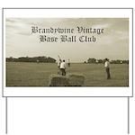 Brandywine Base Ball Club Yard Sign