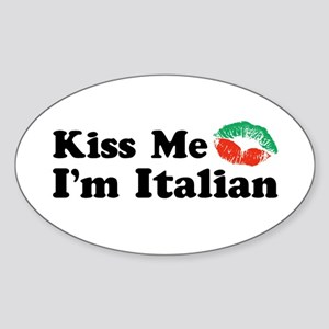 Kiss Me I'm Italian Oval Sticker