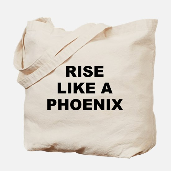 Rise Like A Phoenix Tote Bag