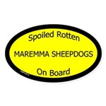 Spoiled Maremma Sheepdogs On Board Oval Sticker