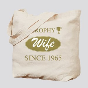 Trophy Wife Since 1965 Tote Bag
