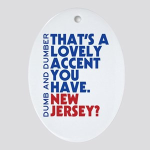 Lovely Accent Dumb And Dumber Oval Ornament