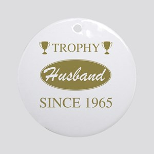 Trophy Husband Since 1945 Round Ornament