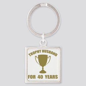 Trophy Husband For 40 Years Square Keychain
