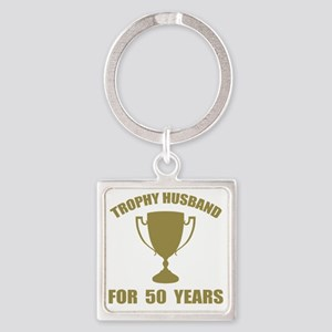 Trophy Husband For 50 Years Square Keychain