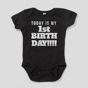 Today Is My 1st Birthday Baby Bodysuit
