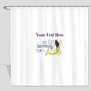 Just Keep Swimming Mermaid Shower Curtain