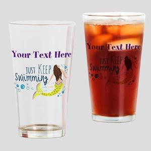 Just Keep Swimming Mermaid Drinking Glass