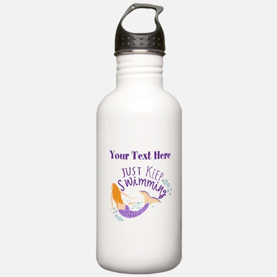 Just Keep Swimming Mermaid Water Bottle