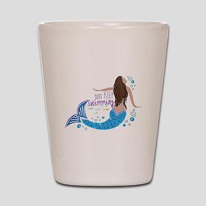 Just Keep Swimming Mermaid Shot Glass