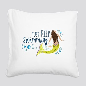 Just Keep Swimming Mermaid Square Canvas Pillow