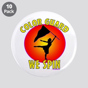 "Color Guard - We Spin 3.5"" Button (10 pack)"