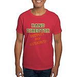 Band Director: Respect Authority Dark T-Shirt