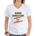 Band Director: Respect Auth Women's V-Neck T-Shirt